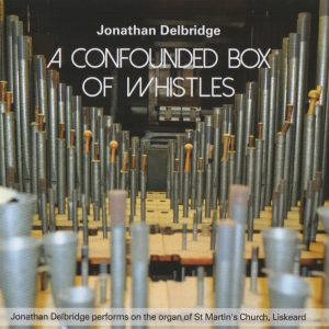 Jonathan Delbridge - Confounded Box of Whistles